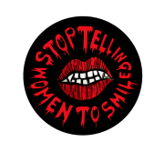 Stop Telling Women to Smile – 20 Aufkleber