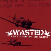 WASTED - Can´t wash the stands