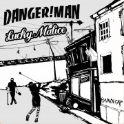 DANGER!MAN / LUCKY MALICE Split-LP  CD (colored )