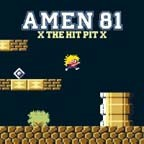 AMEN 81 -X The Hit Pit X  LP