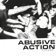 ABUSIVE ACTION - Fueled 7
