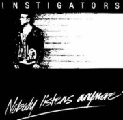 INSTIGATORS - Nobody listens anymore LP ( colored/limited )