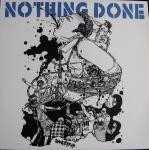 NOTHING DONE - Powertrip ( colored Vinyl )