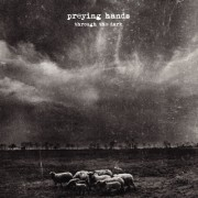 PREYING HANDS - through the dark LP