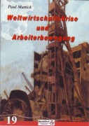 Weltwirtschaftskrise & Arbeiterbewegung Mattick, P. -