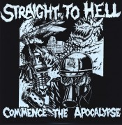 STRAIGHT TO HELL - Commence the apocalypse LP