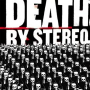 DEATH BY STEREO - Into the valley of death