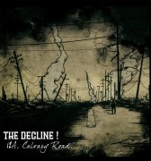 THE DECLINE! - 12A, Calvary Road LP