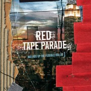 RED TAPE PARADE - Ballads Of The Flexible Bullet
