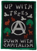 Up With Trees - Down With Capitalism  (gestickt)