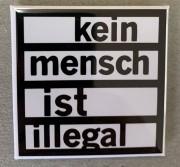 Kein Mensch ist Illegal (weiß) - Flächenmagnet