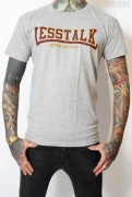 Less Talk T-Shirt International Grey