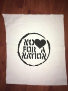 NO LOVE FOR A NATION -weiß- Backpatch