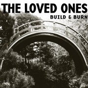 LOVED ONES, THE - Build & Burn