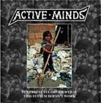 ACTIVE MINDS - It's perfectly obvious that this system doesn't work LP