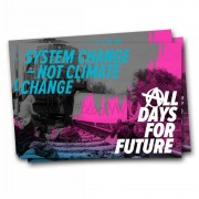 System Change, not Climate Change. All Days for Future! –  ( 30 Stück )