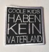 coole Kids haben kein Vaterland - gestickt