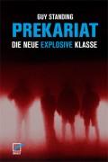 Prekariat - Die neue explosive Klasse