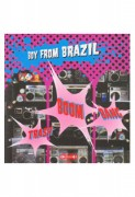 BOY FROM BRAZIL - Trash ,Boom,Bang EP-LP
