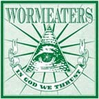 WORMEATERS - In God We Thrust 7
