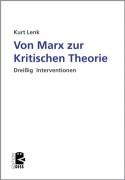 Von Marx zur Kritischen Theorie