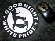 Mousepad: Good Night White Pride