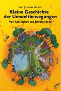 Kleine Geschichte der Umweltbewegung