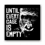 Until Every Cage is Empty (Gorilla)