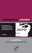 re.ACTion (Hg.) Antisexismus_reloaded Zum Umgang mit sexualisierter Gewalt - ein Handbuch für die antisexistische Praxis