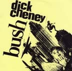 DICK CHENEY / B.U.S.H  - Split 7