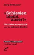 »Schlesien bleibt unser!«