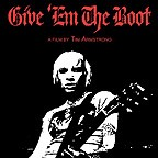 GIVE ÉM THE BOOT - A film by Tim Armstrong