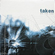 TAKEN -and they slept LP