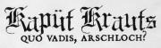 Kaput Krauts - Quo Vadis, Arschloch?