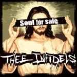 THEE INFIDELS - Soul for Sale -Mini-CD