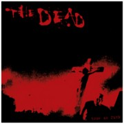 THE DEAD - True As Fuck 7