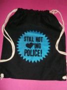 STILL NOT LOVING POLICE - Turnbeutel-