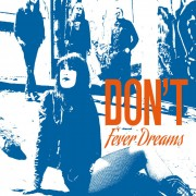 DON´T -fever dreams LP