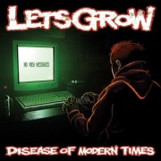 LET'S GROW - Disease Of Modern Times