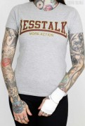 Less Talk Shirt International Grey