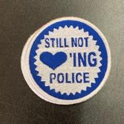 Still Not Loving Police -gestickt-